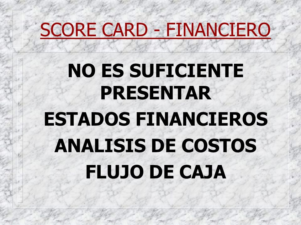 SCORE CARD - FINANCIERO