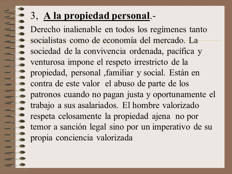 3, A la propiedad personal.-