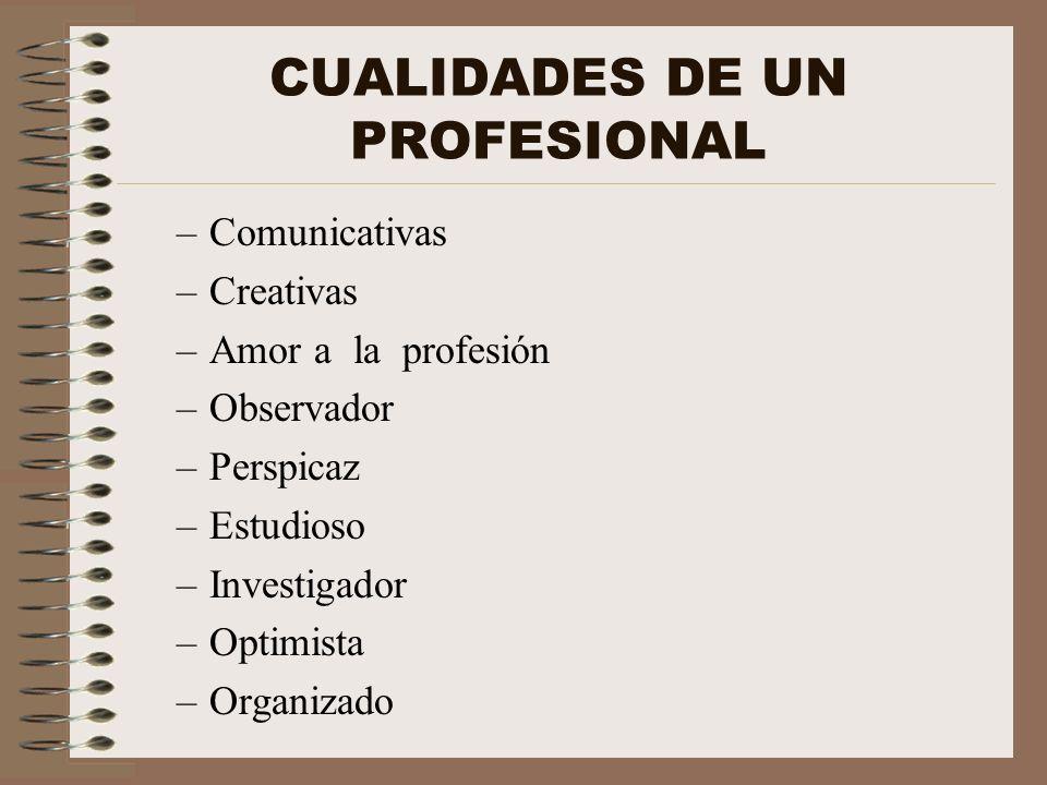 CUALIDADES DE UN PROFESIONAL