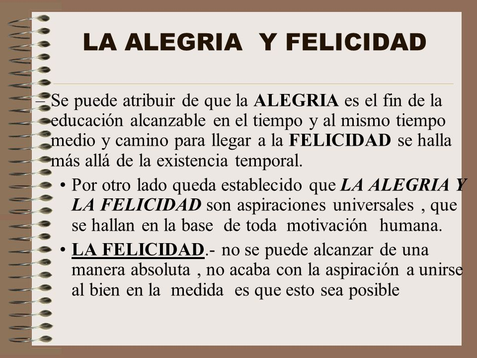 LA ALEGRIA Y FELICIDAD