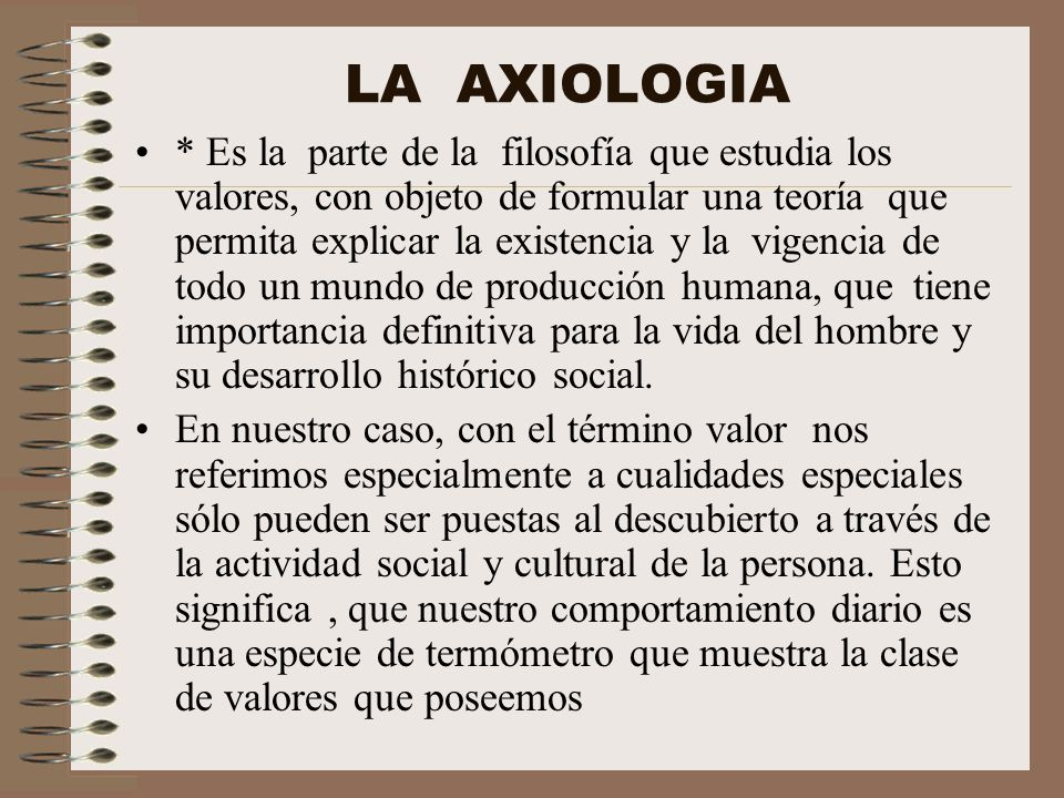LA AXIOLOGIA