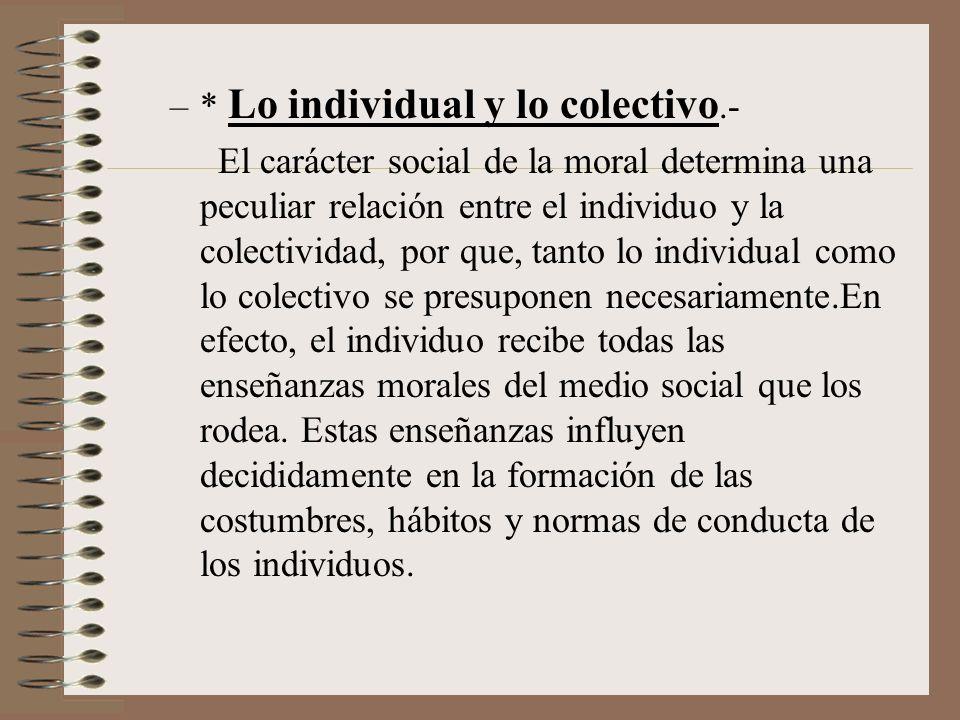 * Lo individual y lo colectivo.-