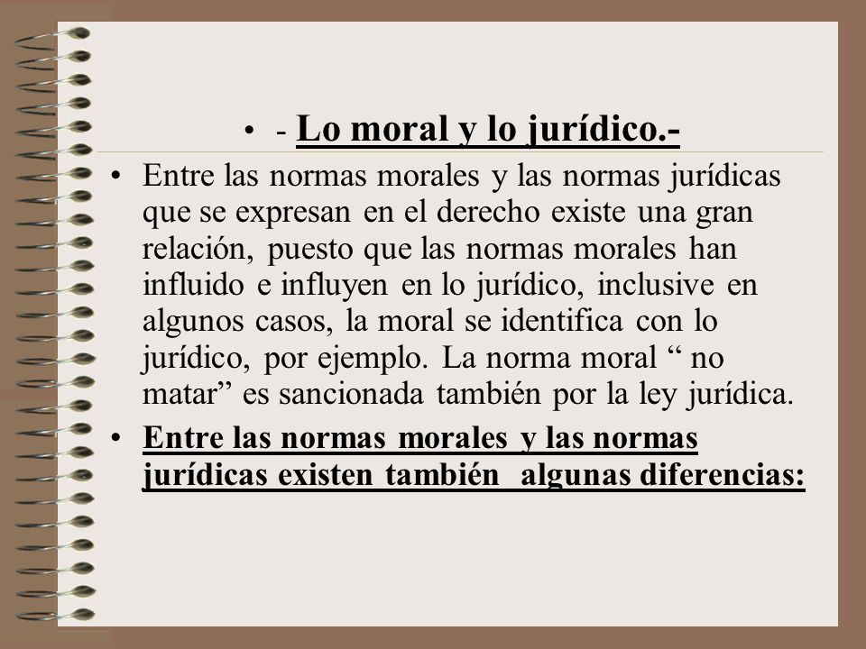 - Lo moral y lo jurídico.-