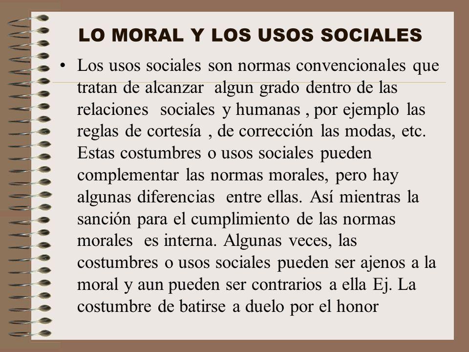 LO MORAL Y LOS USOS SOCIALES