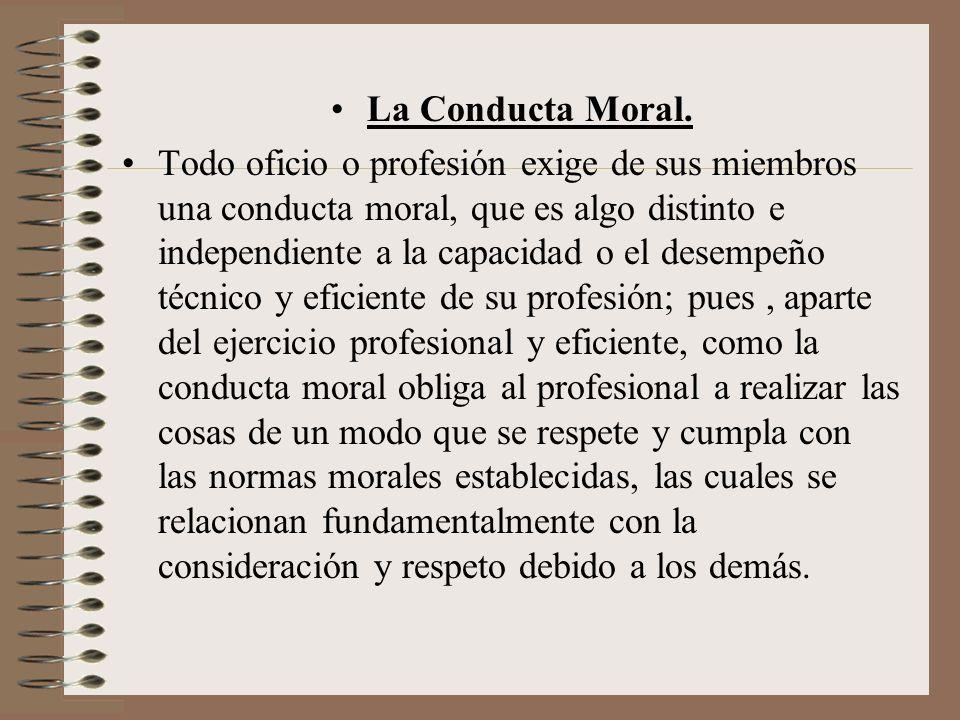 La Conducta Moral.