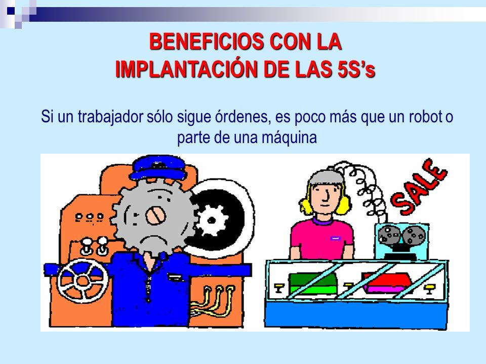 BENEFICIOS CON LA IMPLANTACIÓN DE LAS 5S's