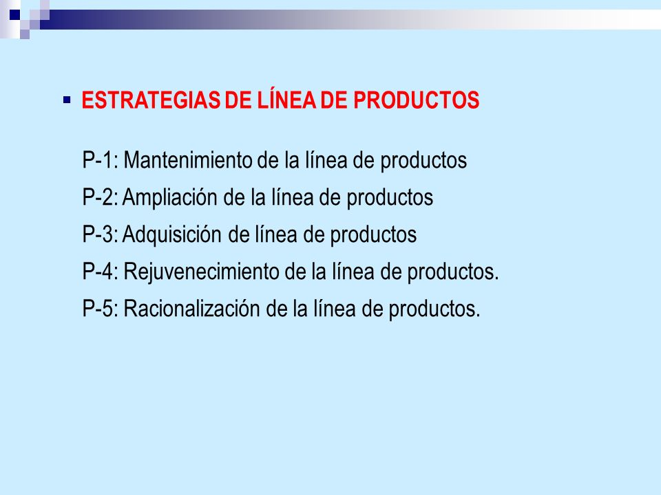 ESTRATEGIAS DE LÍNEA DE PRODUCTOS