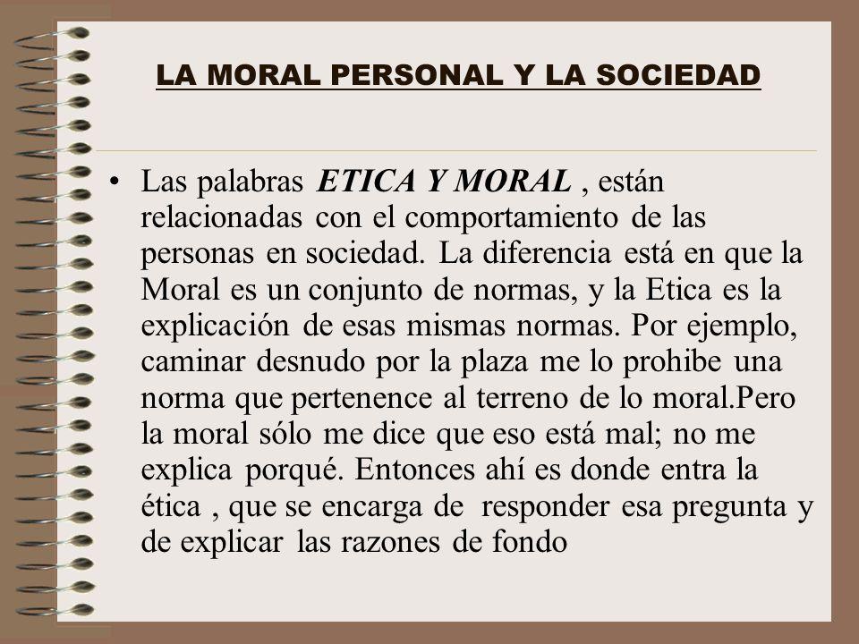 LA MORAL PERSONAL Y LA SOCIEDAD