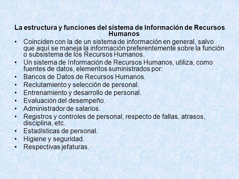 La estructura y funciones del sistema de Información de Recursos Humanos