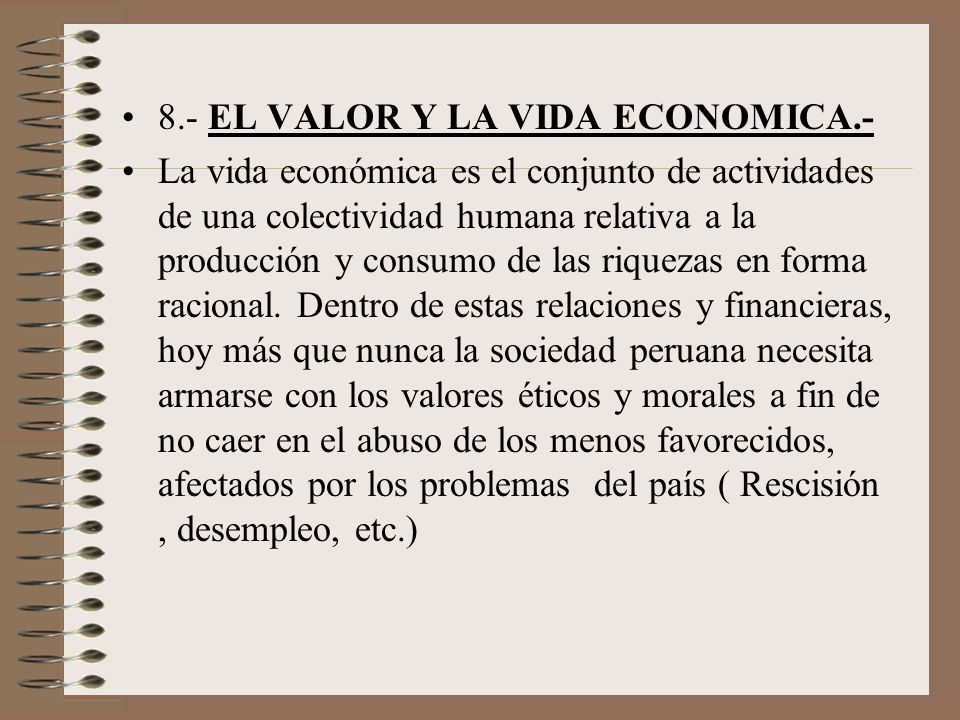 8.- EL VALOR Y LA VIDA ECONOMICA.-