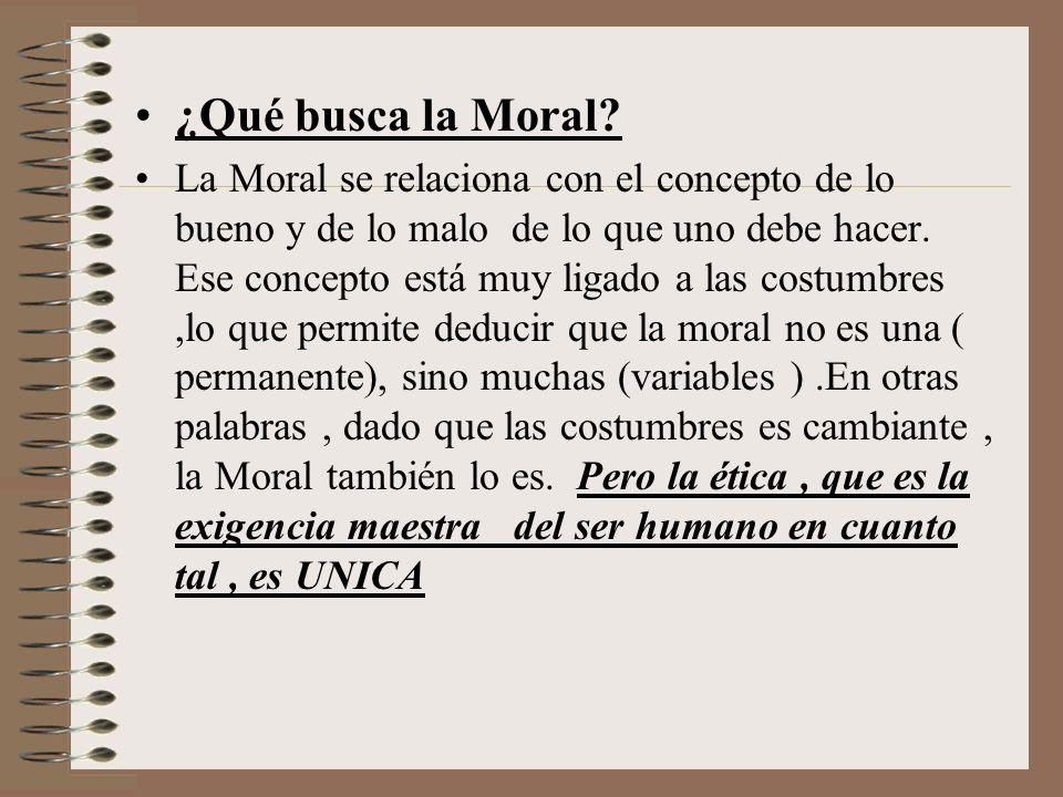 ¿Qué busca la Moral