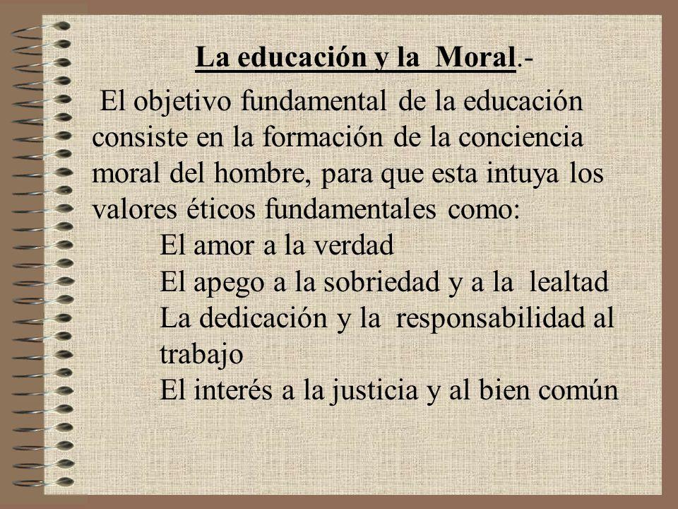 La educación y la Moral.-