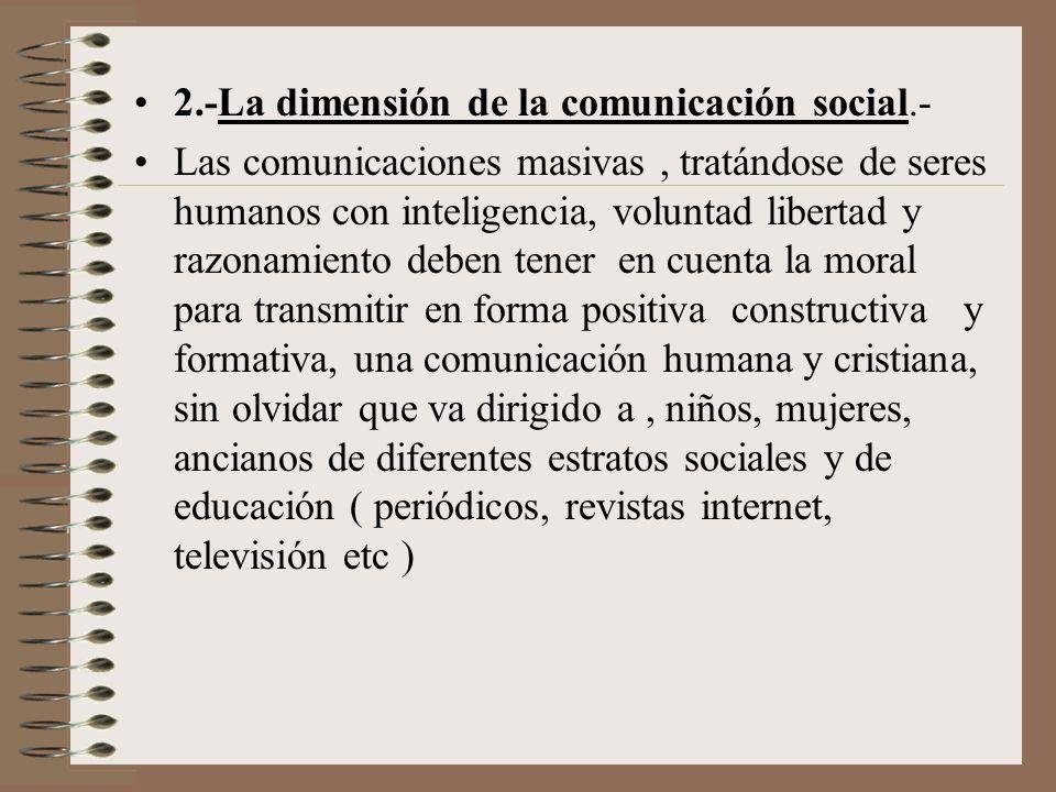 2.-La dimensión de la comunicación social.-