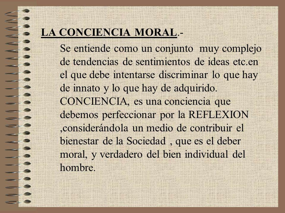 LA CONCIENCIA MORAL.-