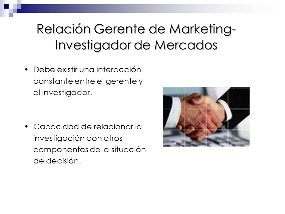 Relación Gerente de Marketing- Investigador de Mercados