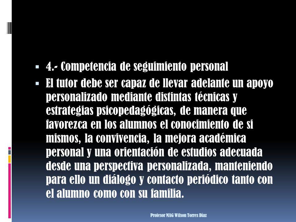 4.- Competencia de seguimiento personal