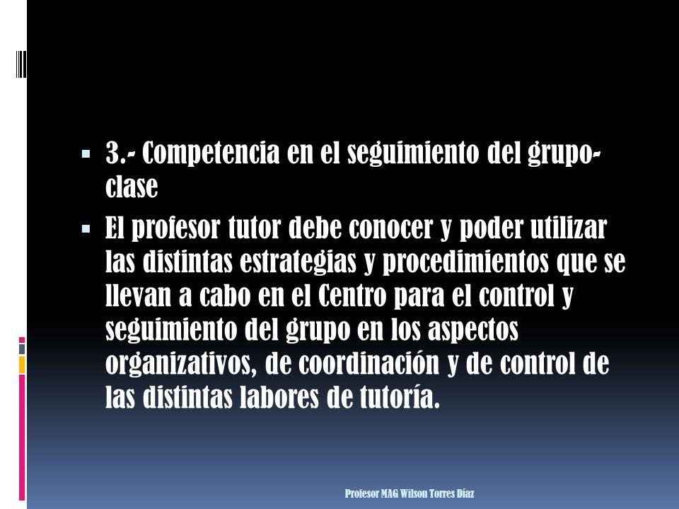 3.- Competencia en el seguimiento del grupo- clase