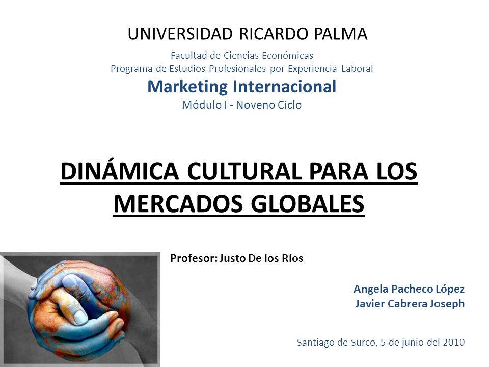 DINÁMICA CULTURAL PARA LOS MERCADOS GLOBALES