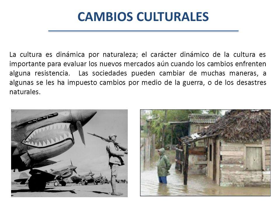 CAMBIOS CULTURALES