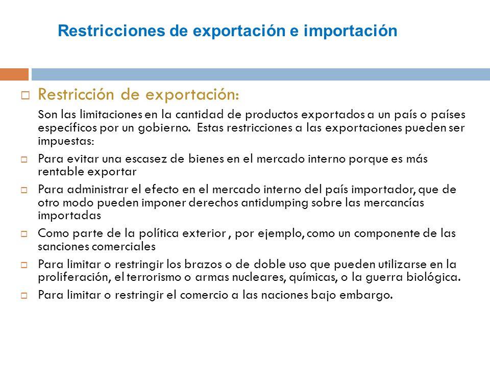 Restricciones de exportación e importación