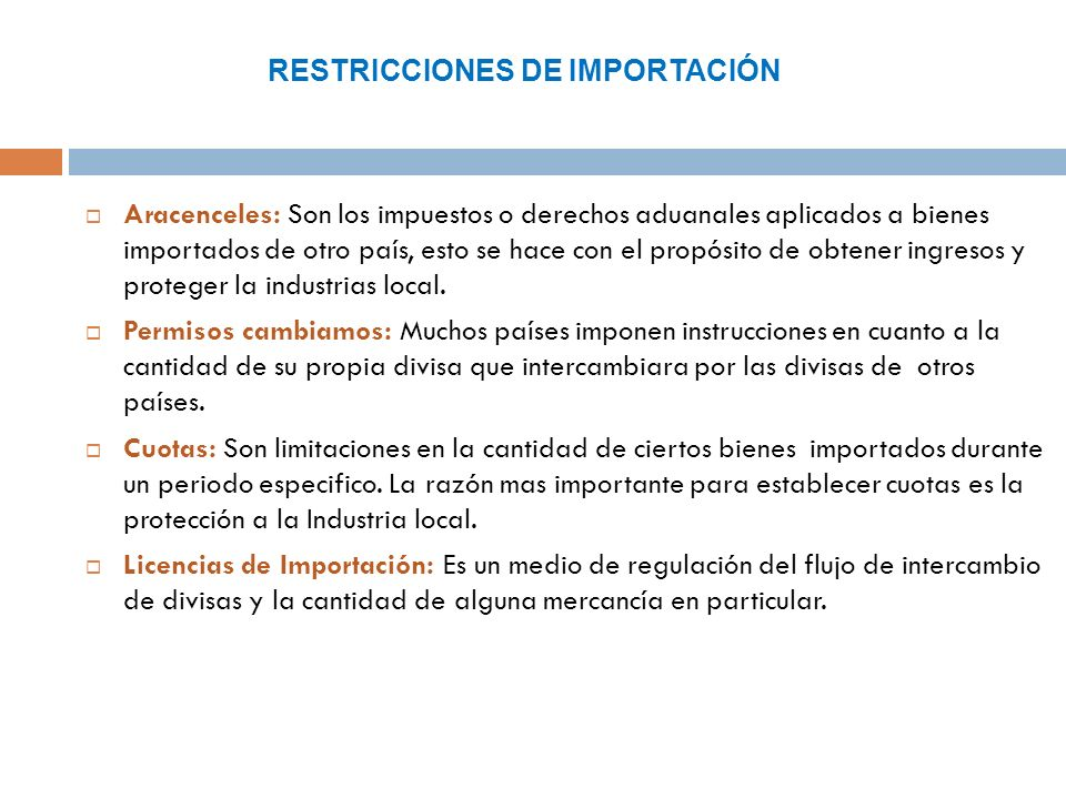 RESTRICCIONES DE IMPORTACIÓN