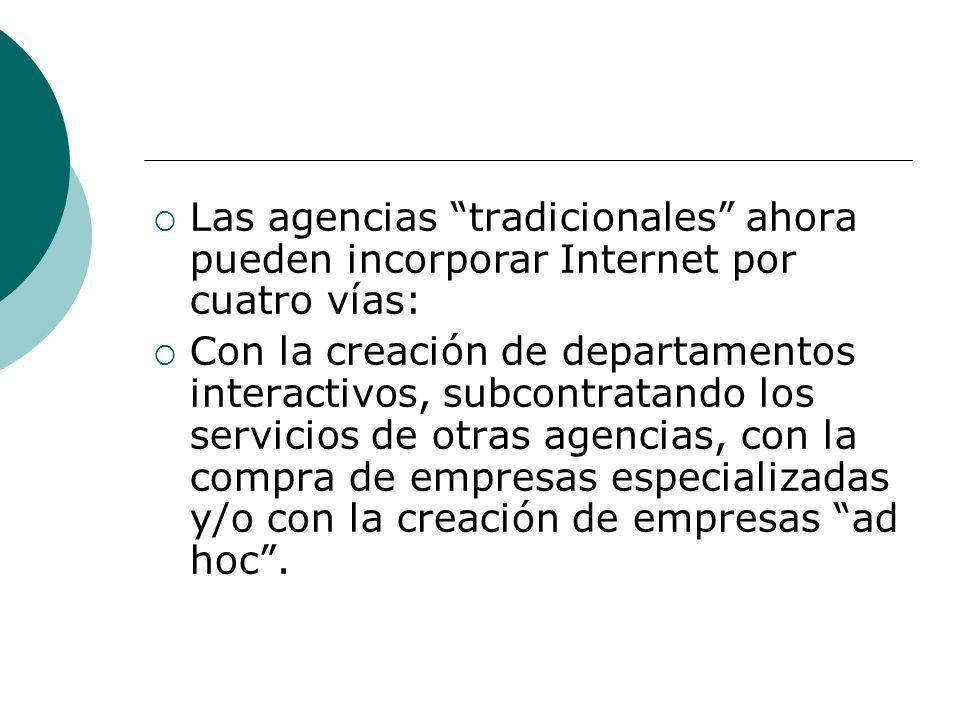 Las agencias tradicionales ahora pueden incorporar Internet por cuatro vías: