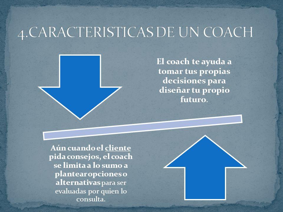 4.CARACTERISTICAS DE UN COACH