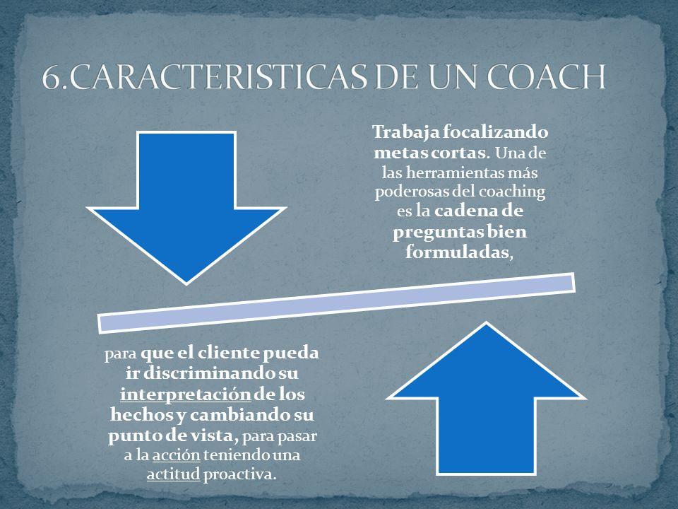 6.CARACTERISTICAS DE UN COACH