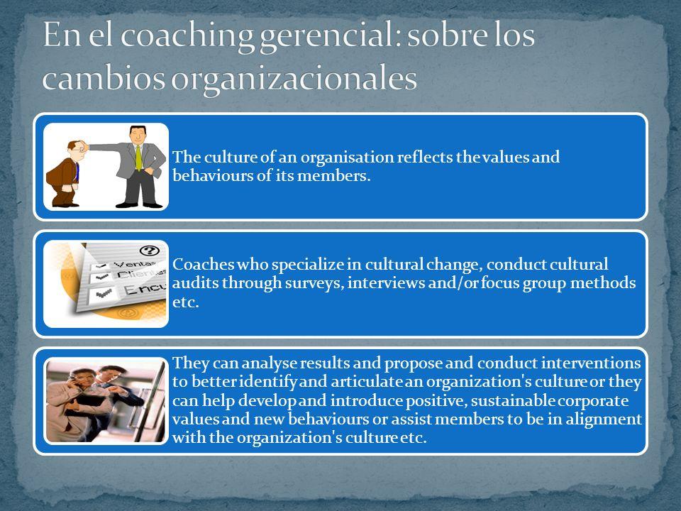 En el coaching gerencial: sobre los cambios organizacionales
