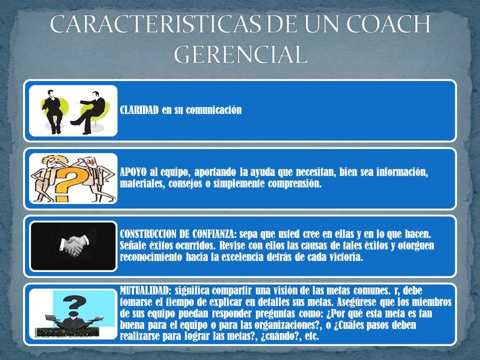 CARACTERISTICAS DE UN COACH GERENCIAL