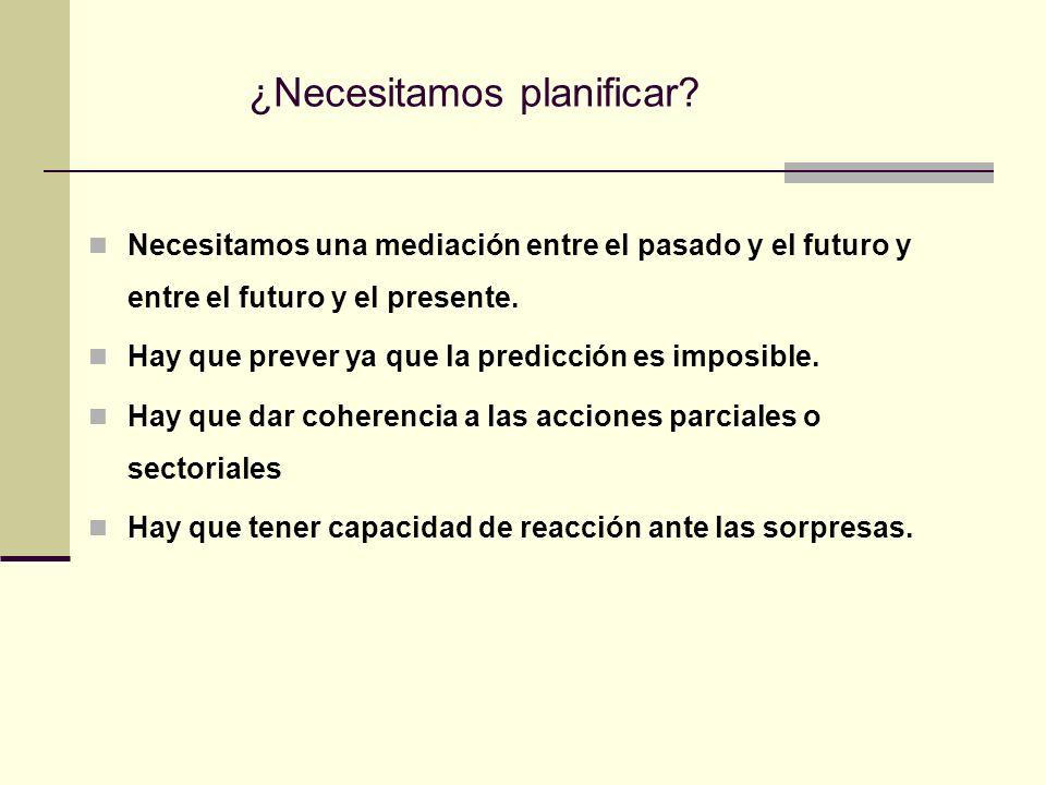 ¿Necesitamos planificar