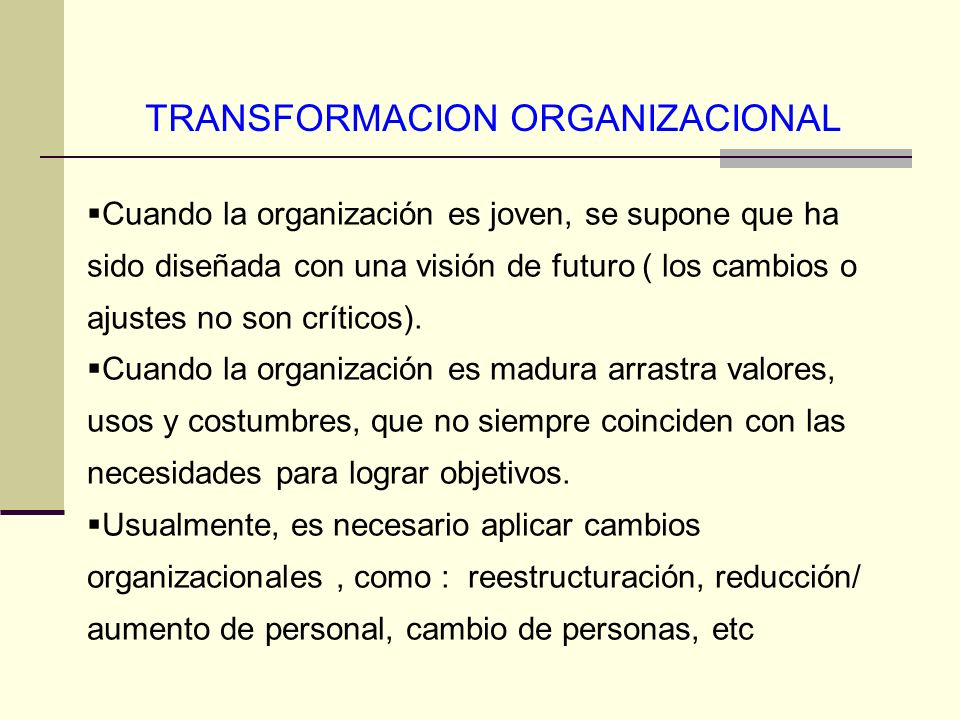 TRANSFORMACION ORGANIZACIONAL