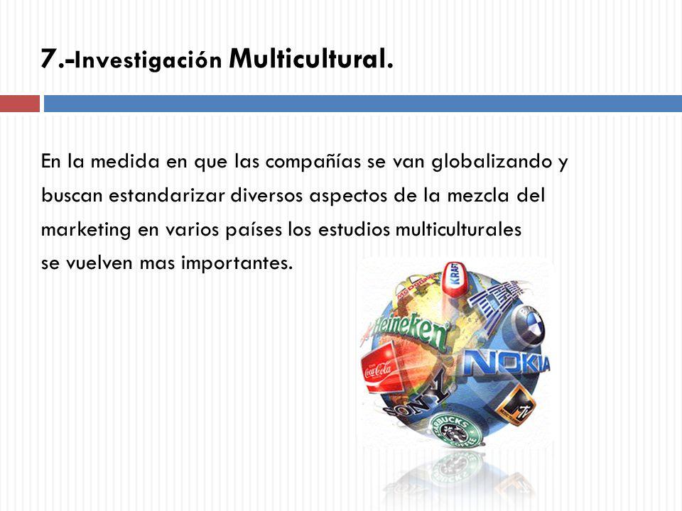 7.-Investigación Multicultural.