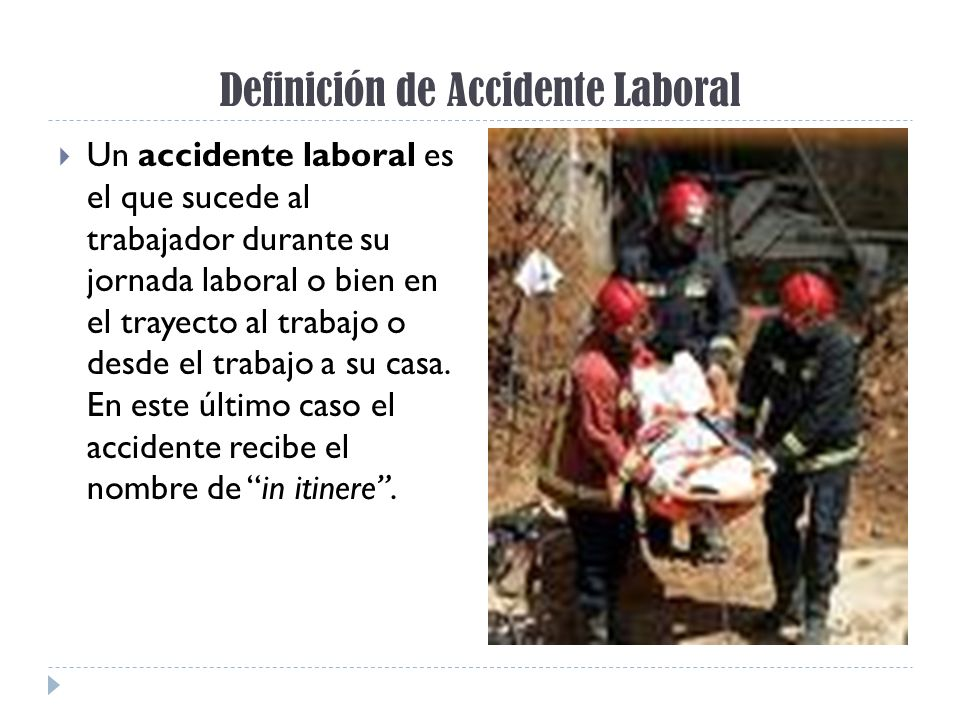 Definición de Accidente Laboral