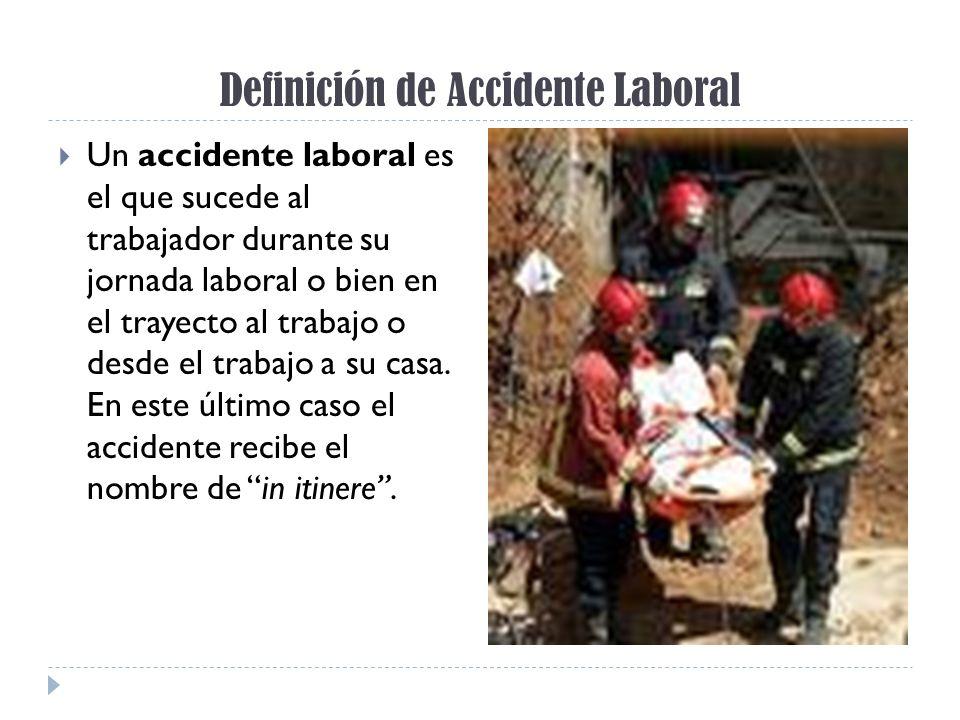 Definición de Accidente Laboral