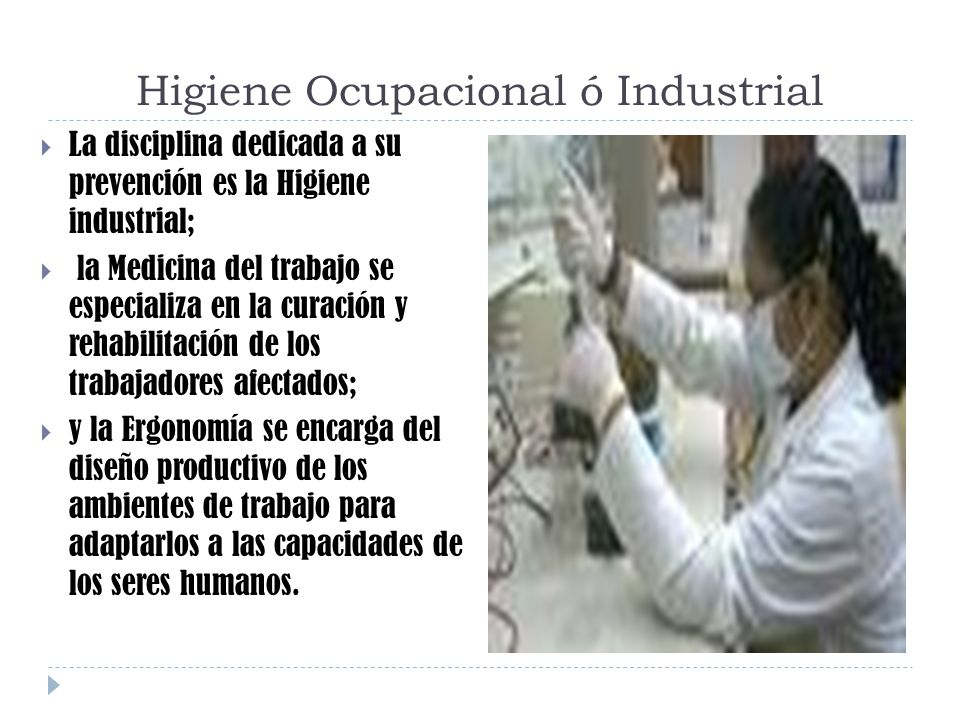 Higiene Ocupacional ó Industrial