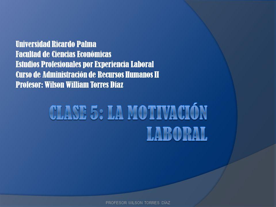 Clase 5: LA MOTIVACIÓN laboral