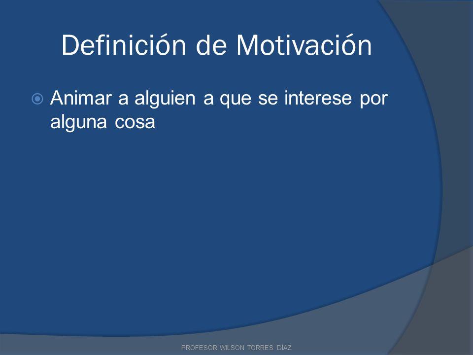 Definición de Motivación