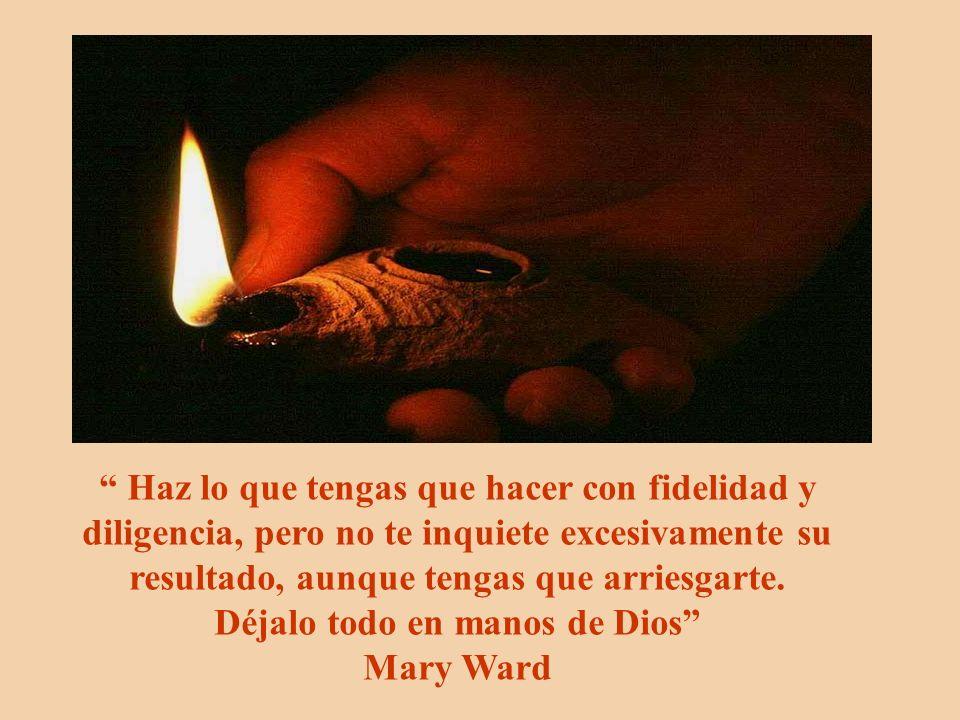 Déjalo todo en manos de Dios Mary Ward