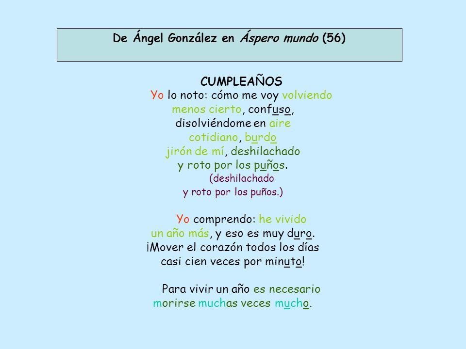 De Ángel González en Áspero mundo (56)