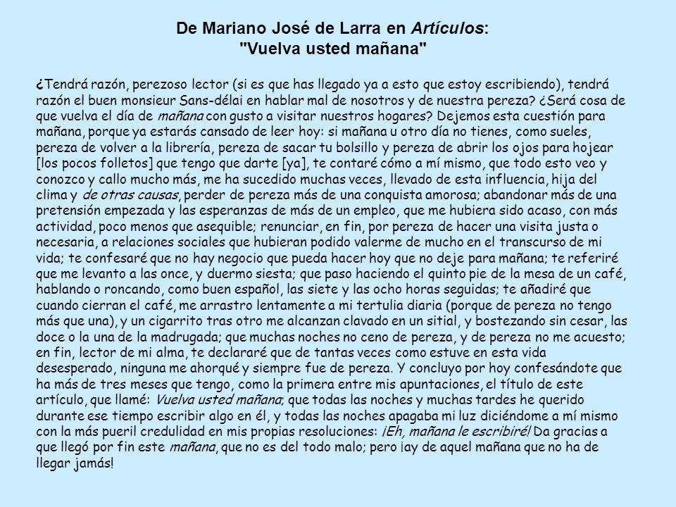 De Mariano José de Larra en Artículos: Vuelva usted mañana