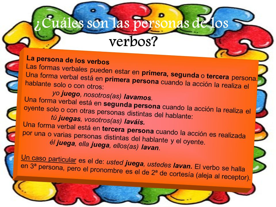 ¿Cuáles son las personas de los verbos