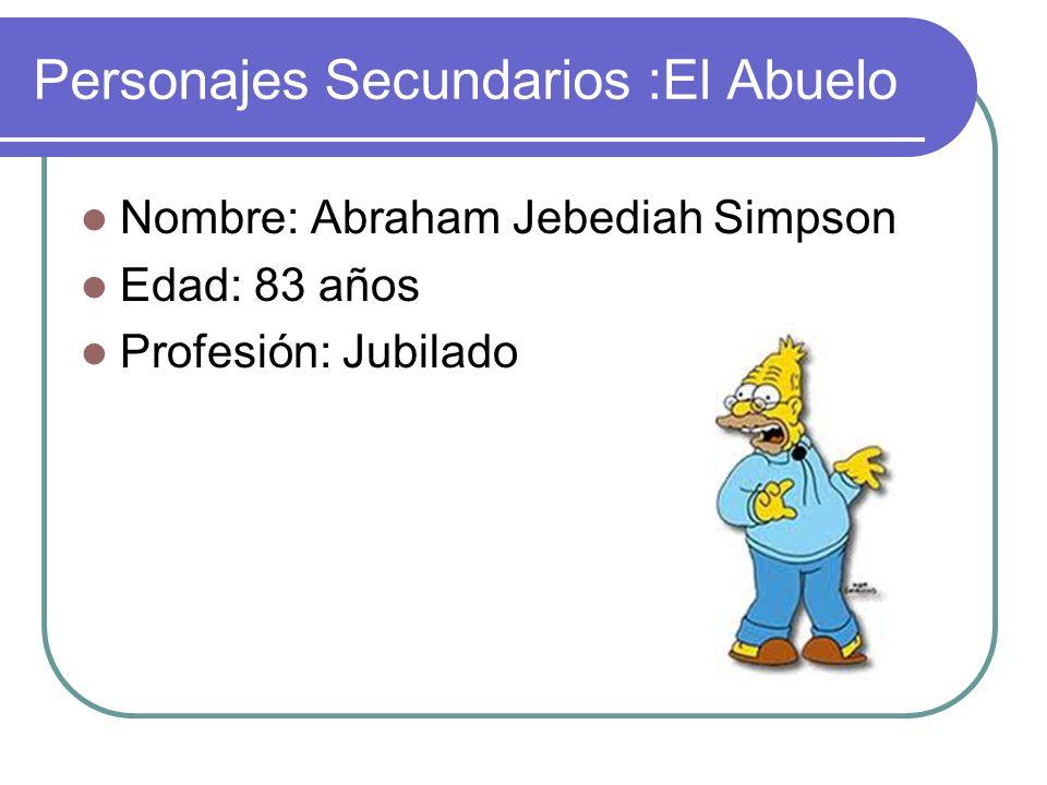 Personajes Secundarios :El Abuelo