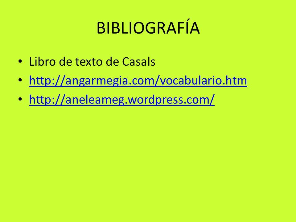 BIBLIOGRAFÍA Libro de texto de Casals