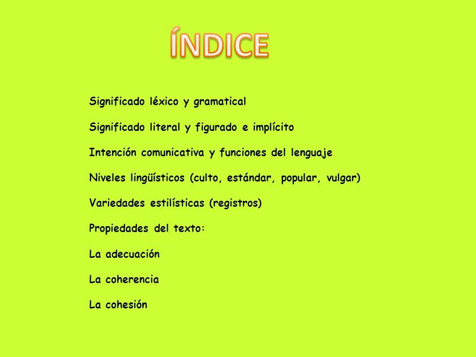 ÍNDICE Significado léxico y gramatical