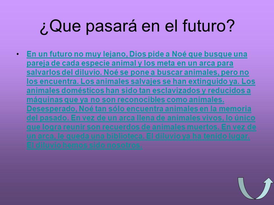 ¿Que pasará en el futuro