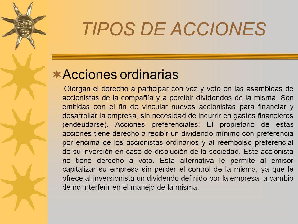 TIPOS DE ACCIONES Acciones ordinarias