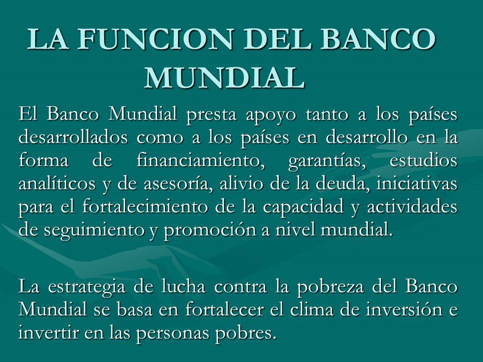 LA FUNCION DEL BANCO MUNDIAL