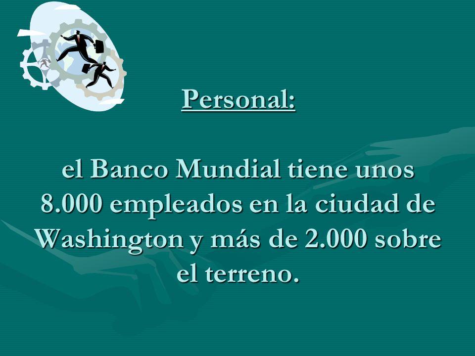Personal: el Banco Mundial tiene unos 8