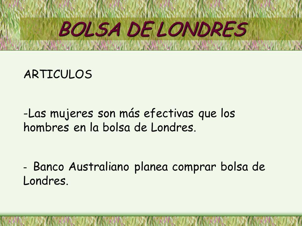 BOLSA DE LONDRES ARTICULOS